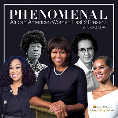 SOLD OUT - 2018 Phenomenal Women | Black History Calendar (18BH)