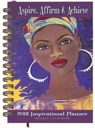 Aspire, Affirm and Achieve 2018 African American Weekly Inspirational Planner